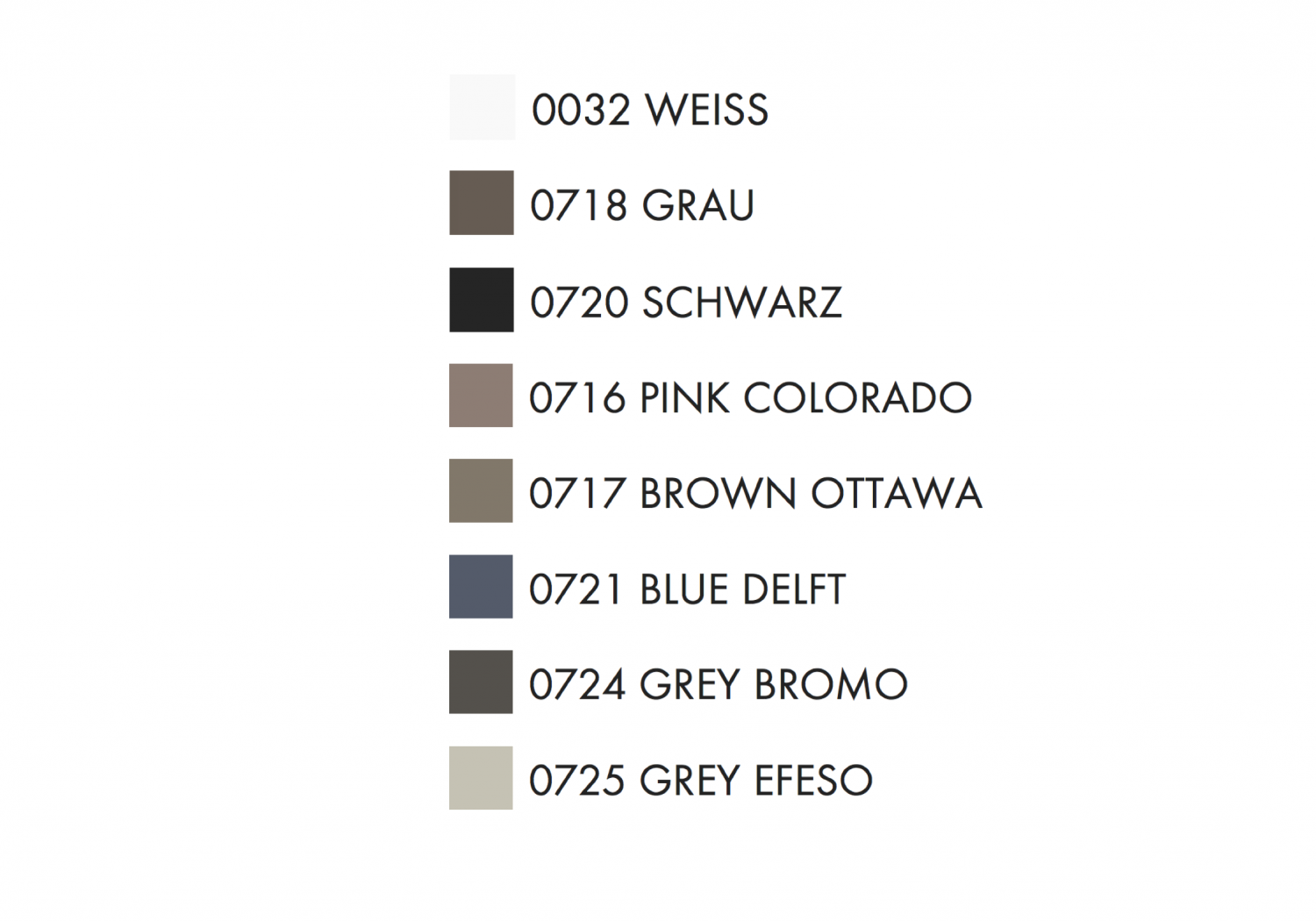 White, Black, Grey, Pink Colorado, Brown Ottawa, Blue Delphi, Grey Promo, Grey Efeso